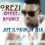 New Music: Orezi – Booty Bounce [Jiff Ilorin St Mix]