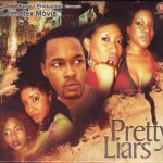 Movie Viewing: Pretty Liars [Part 1 & 2] | Starring Oge Okoye, Nonso Diobi, Chika Ike