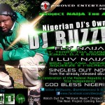 New Music: Dj Buzzle – Fly Naija Ft. Terry Tha Rapman, D.A, Ejimai & B Robby + I Luv Naija Ft. Monemsis, Bigg Splash, Squeeze & I-Scream