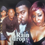Movie Viewing: Rain Drop [Part 1 & 2] | Starring Ini Edo, John Dumelo & Uche Dili