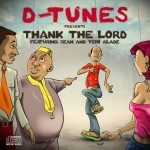 New Music: D'Tunes – Thank The Lord ft. Sean & Yemi Alade