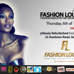 Fashion Lounge is BACK with a New Venue and a New Date | Lagos | October 6th, 2011