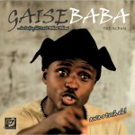 New Music – Gaise Baba – The Movie Song + Video