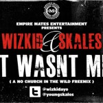 New Music: WizKid & Skales – It Wasn't Me (No Church In The Wild Cover)