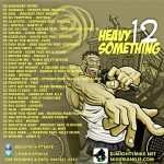 DJ MightyMike Presents Heavy Something Pt 12 [Mixtape]
