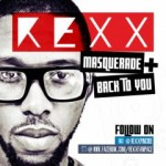 New Music: Rexx (of Pincode) – Back To You + Masquerade