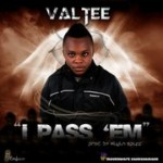 Bubbling Under | Valtee – I Pass 'em + So Fyne