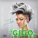 Eva Alordiah – The GIGO EP