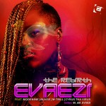Evaezi – The Rebirth ft. Blaise, Mode 9, Cyrus Tha Virus & M'Trill