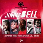 New Music: Jingle Bell – Tunde Ednut, Ice Prince, Lynxxx, JJC & Davido