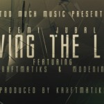 New Music: Femi Jubal – Living The Life ft Kraftmatiks & Modenine
