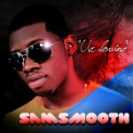 Bubbling Under | Sam Smooth – Ur Loving