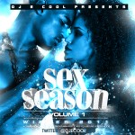 "DJ E-Cool Presents ""Sex Season"" [Mixtape]"