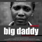 Amaka Igwe Studios Presents BIG DADDY – A SHORT FILM ON RAPE