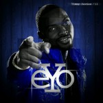New Music: Eyo – Show Your Eyes ft. Maytronomy