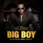 |ThrowBack| Eldee – Big Boy Ft Olu Maintain , Banky W & Oladele