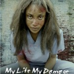 Movie Trailer: My Life, My Damage Starring Tonto Dike