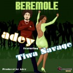 Bubbling Under | Adey – Beremole ft. Tiwa Savage