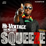 Squeeze – HI-VOLTAGE [Mixtape]
