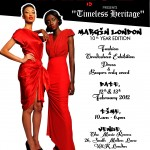 Timeless Heritage Fashion Trade show with Margin London | London | Feb12 & 13th, 2011