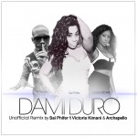 New Music: Dami Duro (Unofficial Remix) – Sai Phifer Ft. Victoria Kimani & Archapello