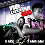 New Music: Selebobo – No Letting Go Ft  Keko