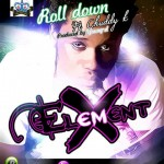 Music: Element X – Roll Down ft. Chuddy K