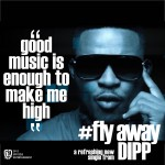 Video: Dipp – Fly Away [Teaser]