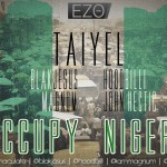 New Music: TaiyeL – Occupy Nigeria feat Blak Jesus, Magnum, John Hectic &Hoodbilli + Lighters [Freestyle]