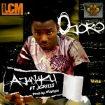 New Music: Ojoro – Ajanaku