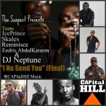 New Music : Tha Suspect – I No Send You {Final}  Ft Teeto, Ice Prince, Skales, Reminisce, Eedris Abdulkareem & DJ Neptune