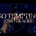New Video: Justina – So Tempting