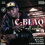 Bubbling Under | C-Blaq – Waff City Boi