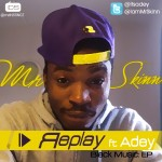 Bubbling Under | Mr Skinn – Replay Ft Adey
