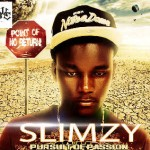 SLIMZY – Too Much Money