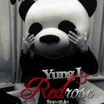 New Music: Yung El – Red Rose [FreeStyle]