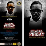 Illegal Friday [The Illegal Music 2 Launch Party] | Lagos | April 13th, 2012