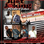 Wale Gates Is Just Joking | London | May 6th, 2012