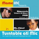 New Music : Dj Mewsic Pom – Turn Table Ati Mic Ft Ms. Chief