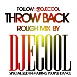 DJ E-Cool Presents Throw Back Rough Mix [Mixtape]