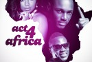 New Music: 2face, Lami & Sound Sultan  – Act 4 Africa