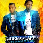 Bubbling Under | The Bridge – Normbreaker ft. Skales