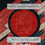 DJ Neptune Presents Let's Party Naija Vol 9 [Mixtape]