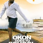 Movie Trailer: Okon Goes To School Starring Bishop Umoh