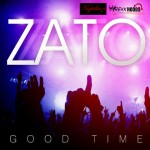 New Music: Zato – Good Time