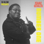 DJ Klem Presents Isaac Geralds – Number One