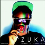 Bubbling Under | Zuka – Gentle Lady Ft Qdot + Lipstick Ft Chuddy K