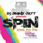 New Music: DJ Jimmy Jatt – Spin (Ofe Pa Mi) ft. Vector & Teniim