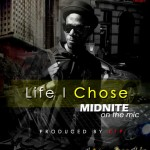 Midnite – Life I Chose + Rack City [Freestyle]