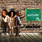 New Music: Omawumi, Waje & Dr Frabz – Explain